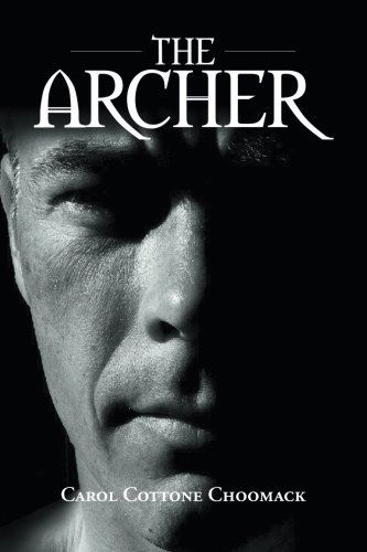 The Archer by Carol Cottone Choomack, http://www.amazon.com/dp/1491815868/ref=cm_sw_r_pi_dp_J5klvb12JWRM9