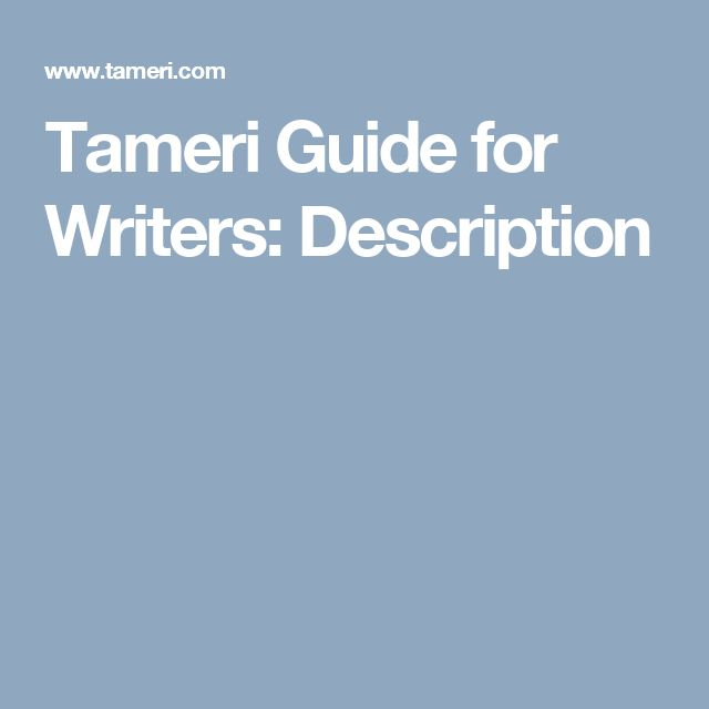 Tameri Guide for Writers: Description