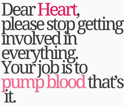 =]: Pumps Blood, Good Heart, Dear Heart, Funny But True, My Life, My Heart, So True, I Care, One Job