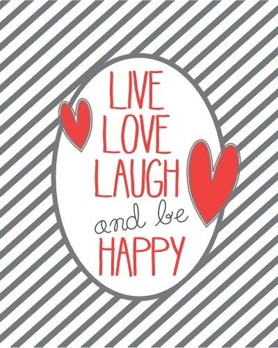 live love laugh and be happy quotes