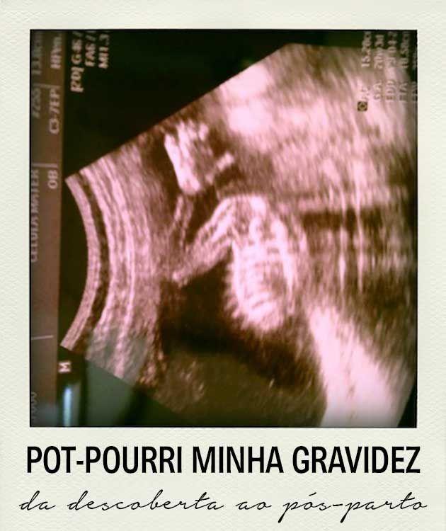 Pot-pourri: da gravidez ao parto | http://alegarattoni.com.br/da-gravidez-ao-parto/