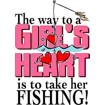 Fishing - Way to a Girl's Heart