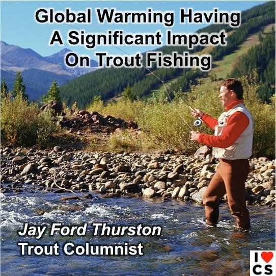74 best images about climate change global warming the for Best trout fishing near me