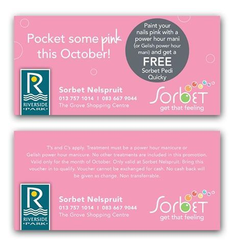 With compliments from Sorbet Nelspruit!  Paint your nails pink with a power hour Mani and get a FREE Sorbet Pedi quickly! But don't forget to present this voucher!