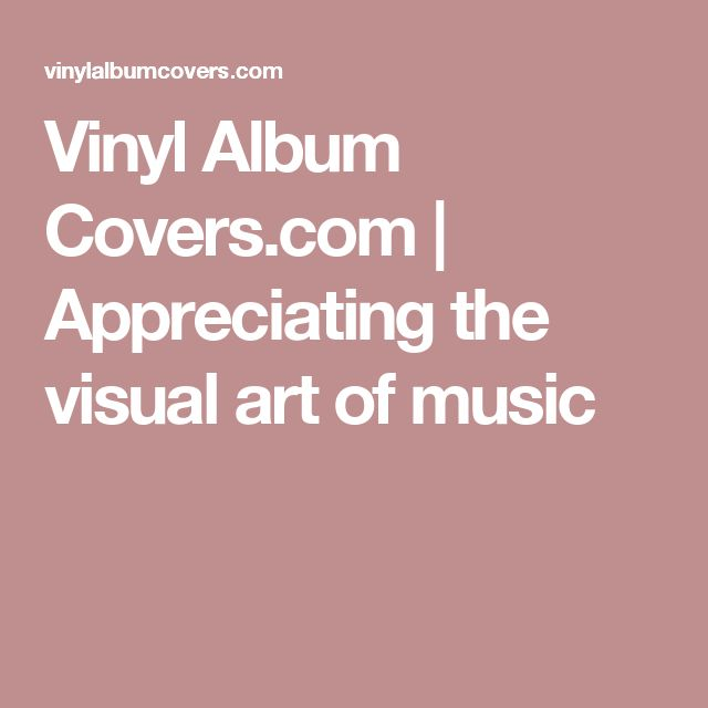 Vinyl Album Covers.com | Appreciating the visual art of music