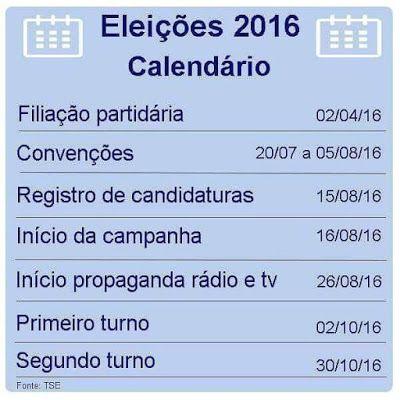 Blog do Capitão Vagner: Calendário Eleitoral das Eleições Municipais 2016