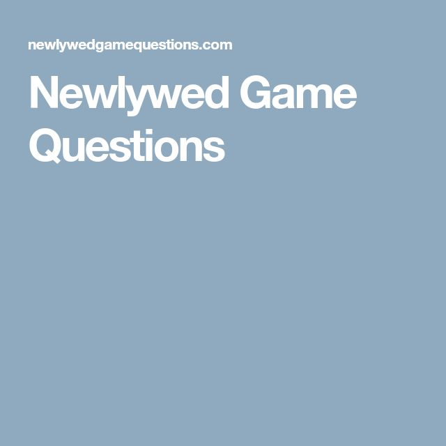 Newlywed Game Questions