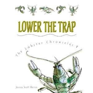 Lower the Trap, written by Jessica Scott Kerrin