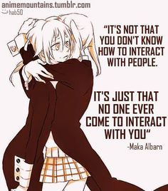 Soul Eater Maka Albarn quote