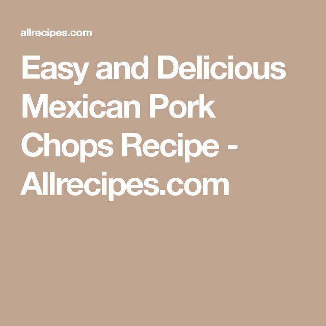 Easy and Delicious Mexican Pork Chops Recipe - Allrecipes.com