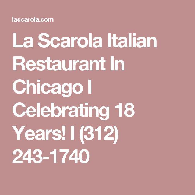 La Scarola Italian Restaurant In Chicago I Celebrating 18 Years! I (312) 243-1740