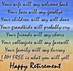 95 Best Retirement Wishes Quotes And Greetings For Colleagues Retirement Wishes Retirement Messages Retirement Wishes Quotes