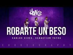 Robarte un Beso - Carlos Vives, Sebastian Yatra | FitDance Life (Coreografía) Dance Video - YouTube
