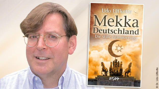 """Udo Ulfkotte und sein neues Buch """"Mekka Deutschland"""""""