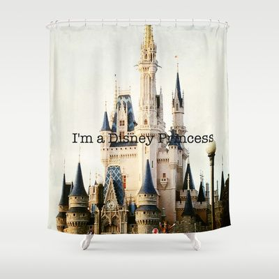 IM A DISNEY PRINCESS Shower Curtain