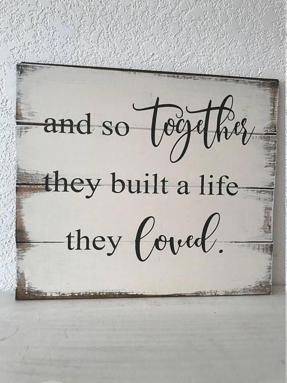 Download And so together they built a life they loved Home Sign # ...