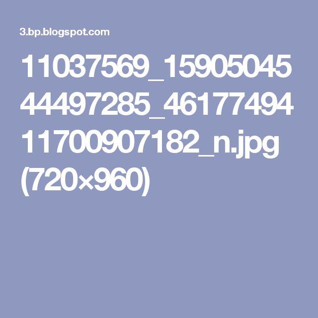 11037569_1590504544497285_4617749411700907182_n.jpg (720×960)
