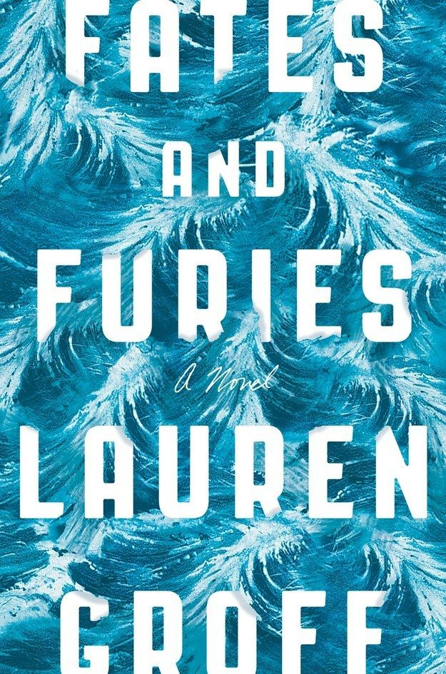 Fates and Furies by Lauren Groff | 34 Of The Most Beautiful Book Covers Of 2015