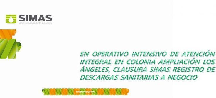 EN OPERATIVO INTENSIVO DE ATENCIÓN INTEGRAL EN COLONIA AMPLIACIÓN LOS ÁNGELES, CLAUSURA SIMAS REGISTRO DE DESCARGAS SANITARIAS A NEGOCIO