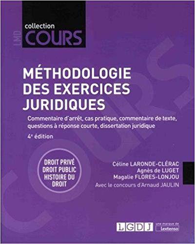 Méthodologie des exercices juridiques : 5 exercices, 3 disciplines - Céline Laronde-Clérac, Agnès de Luget, Magalie Flores-Lonjou, Arnaud Jaulin