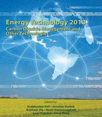 Energy Technology 2013: Carbon Dioxide Management And Other Technologies PDF #Energytechnology