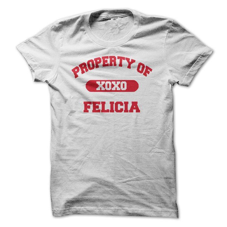 Property of Felicia Tshirts - v1 T Shirt, Hoodie, Sweatshirt