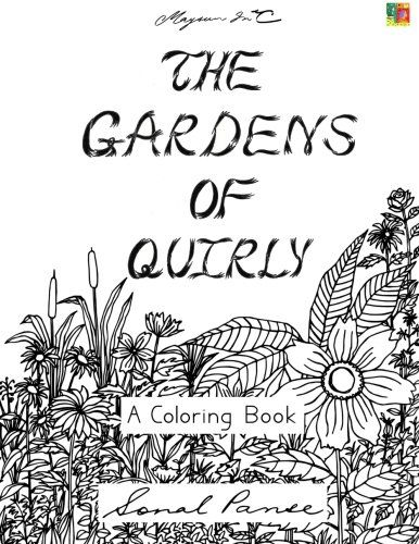 The Gardens Of Quirly: A Coloring Book (The Quirly Colori... https://www.amazon.com/dp/1522932208/ref=cm_sw_r_pi_dp_x_c8gRxbSEQQCQN