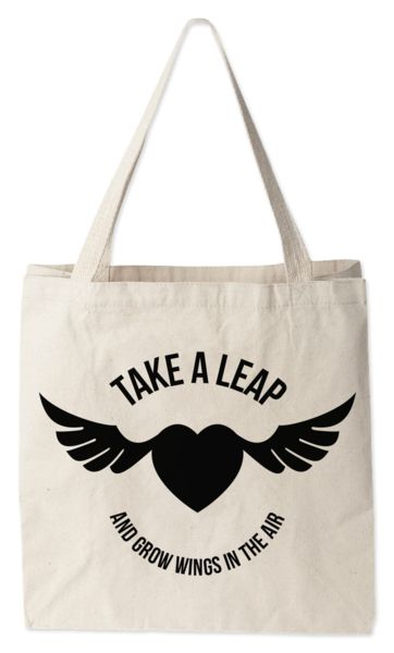 Love this tote bag from Today's Special. Take a Leap
