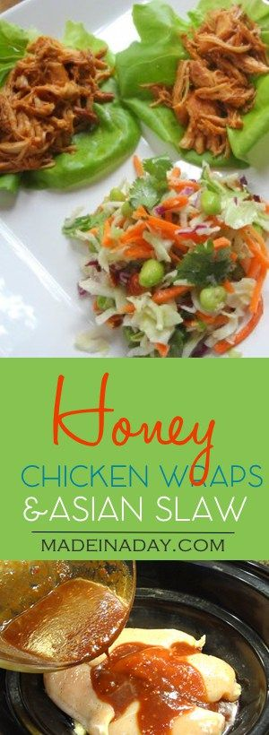 ***GREAT!!!!    Gary really likes, use butter lettuce next time in instead of head lettuce.....Honey Sesame Chicken Wraps & Asian Slaw Recipes! Skip the takeout! Easy Crock Pot Chicken wraps topped with easy store salad mix Asian Slaw! Edamame, lettuce wraps, honey soy & sesame sauce. Recipe on madeinaday.com