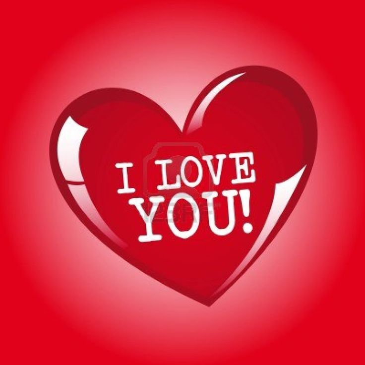 21 best I Love You!! images on Pinterest | I love you, Love you ...