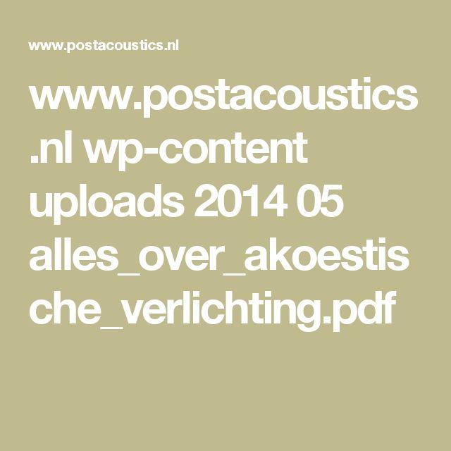 www.postacoustics.nl wp-content uploads 2014 05 alles_over_akoestische_verlichting.pdf