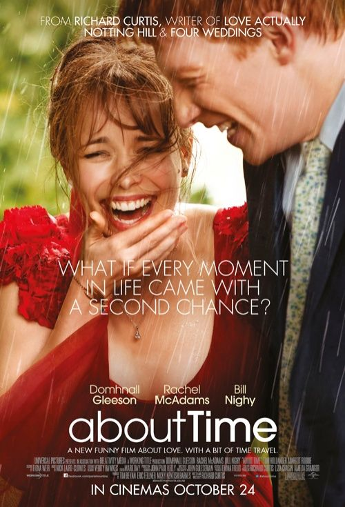 About Time (2013). One of my all time favorites. Wish I could time travel!