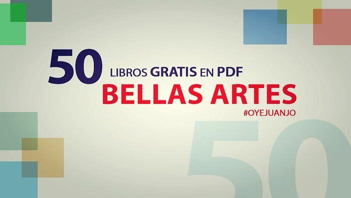 50 Libros digitales gratis para estudiantes de Bellas Artes