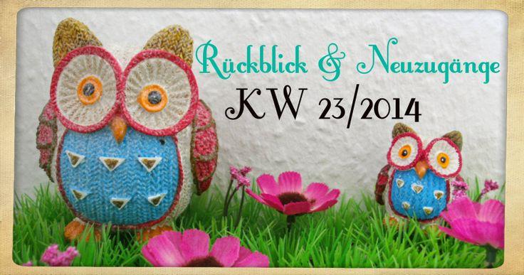 Katis-Buecherwelt: [NEUZUGANG] Rückblick und Neuzugänge der KW 23/201...