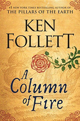 On the hunt for new history books to read? Try A Column of Fire by Ken Follett, and the other recommended historical fiction books in this list.
