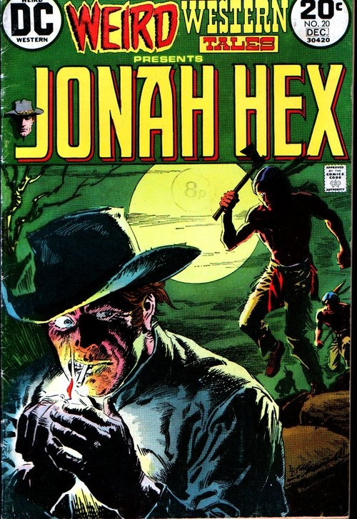 Weird Western Tales #20, december 1973, cover by Luis Dominguez.