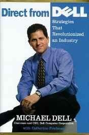 Direct From Dell: Chairman and Chief Executive Officer Dell Computer Corporation Hardcover ? Import 17 Feb 1999