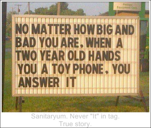 funny clean quotes | Sanitaryum | Clean Funny Pics & Clean Humor - You answer that phone.