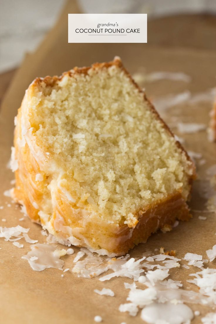 Grandma's Coconut Pound Cake  http://www.stylemepretty.com/living/2013/08/07/grandmas-favourite-recipe-contest-extension/