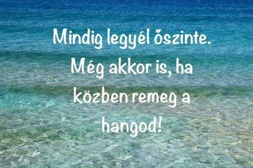 Légy őszinte! #idezet