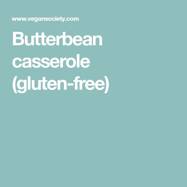 Butterbean casserole (gluten-free)