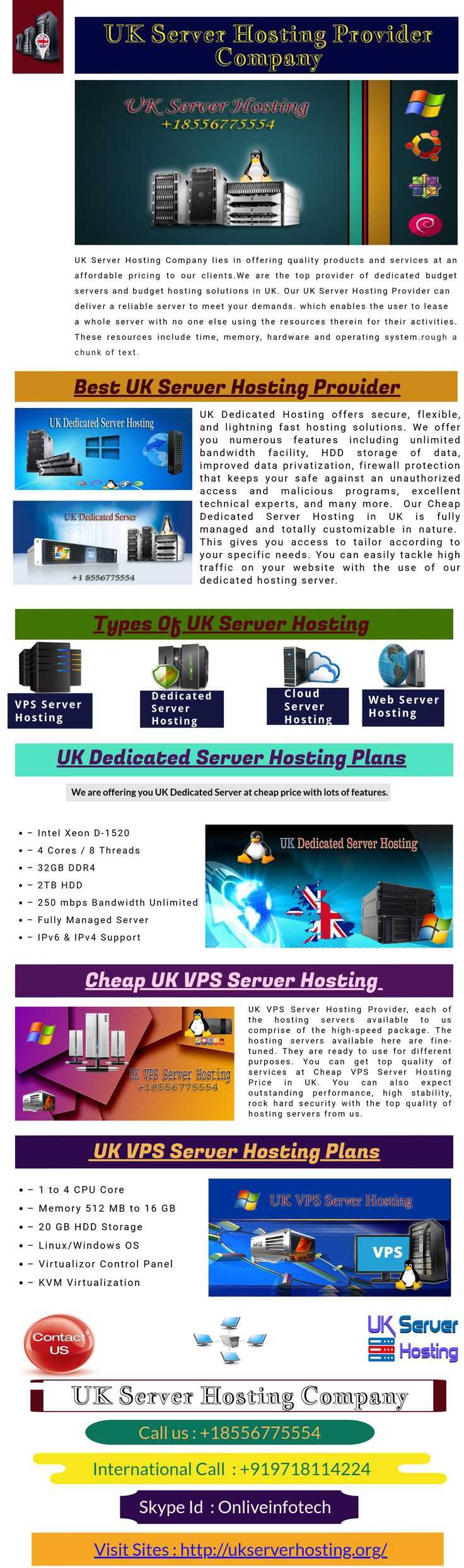UK Server Hosting is providing a top-level Dedicated and VPS hosting service, with our powerful, reliable and easy-to-setup. Get powerful features with fully managed server management services. Take advantage of UK Dedicated Server and VPS hosting server facilities and high performance service. Our company provides cheapest server Hosting Services with free technical support services. Call us - +1 8556775554 Skype - ONLIVEINFOTECH Visit - http://ukserverhosting.org/