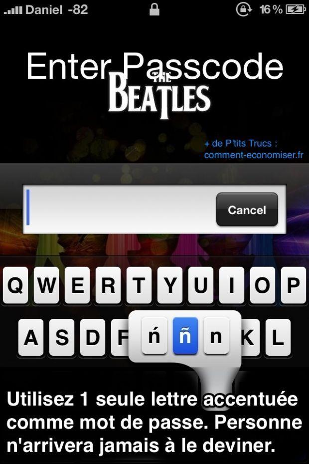 Utilisez une lettre accentuée pour que personne ne trouve votre mot de passe