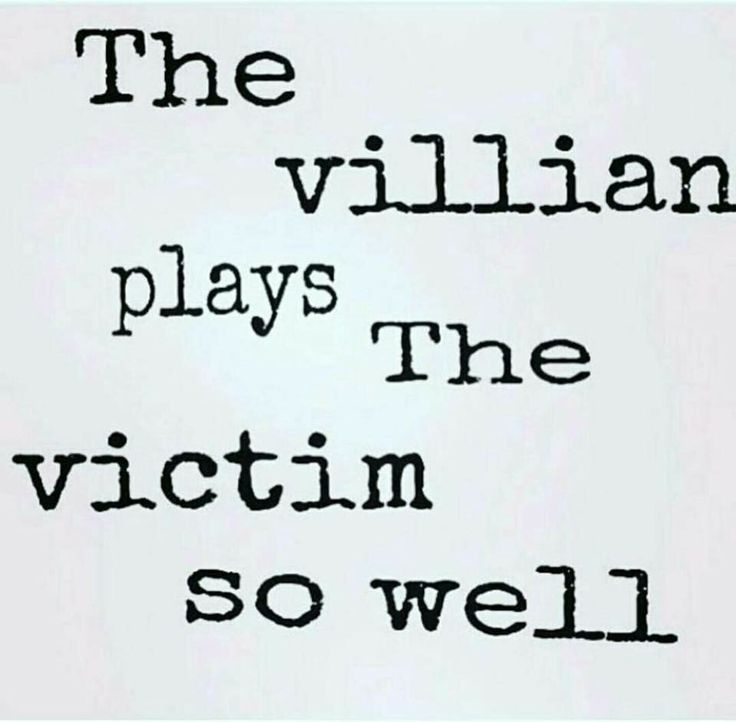 People Who Play Victim Quotes