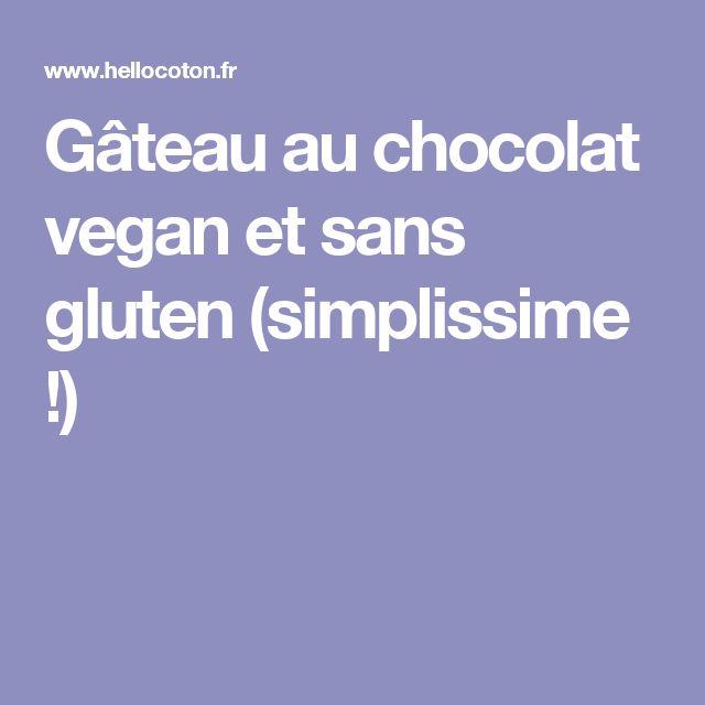 Gâteau au chocolat vegan et sans gluten (simplissime !)
