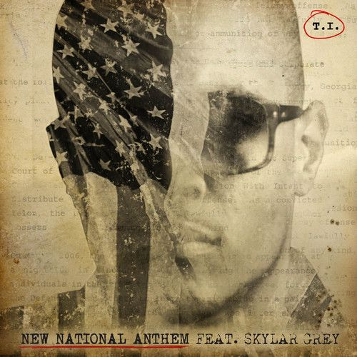 New National Anthem Feat. Skylar Grey by TIofficial on SoundCloud