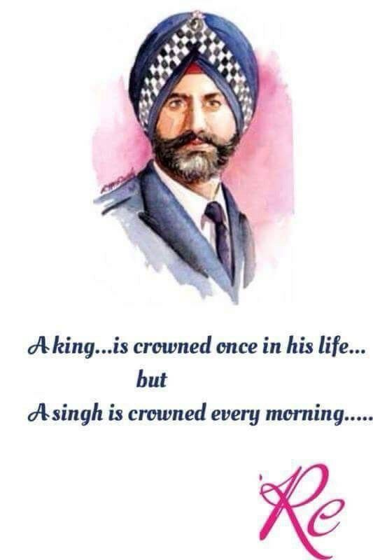 Singh is always b a king