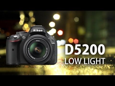 Nikon D5200: Low Light Video Test - YouTube
