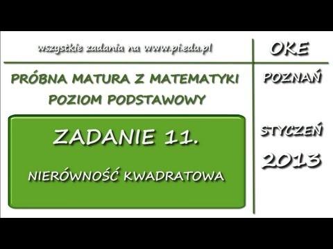 Zadanie 11. Matura próbna, styczeń 2013. PP [Funkcja kwadratowa]