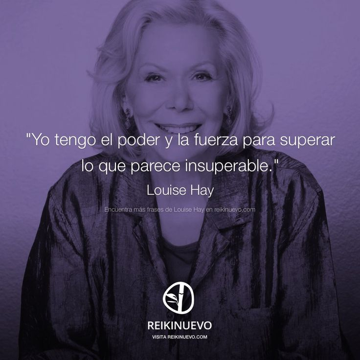 Superación (Louise Hay) http://reikinuevo.com/superacion-louise-hay/